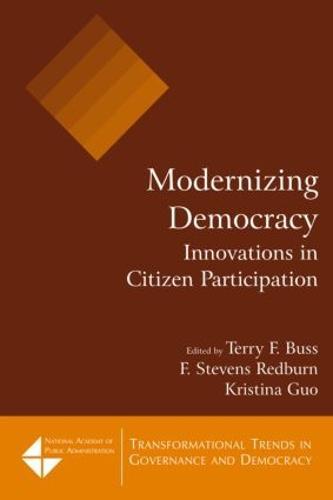 Modernizing Democracy: Innovations in Citizen Participation: Innovations in Citizen Participation (Paperback)