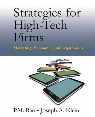 Strategies for High-Tech Firms: Marketing, Economic, and Legal Issues (Hardback)