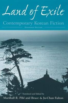 Land of Exile: Contemporary Korean Fiction: Contemporary Korean Fiction (Paperback)