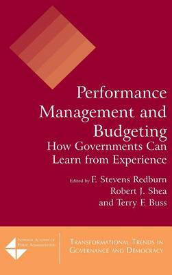 Performance Management and Budgeting: How Governments Can Learn from Experience (Hardback)