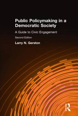 Public Policymaking in a Democratic Society: A Guide to Civic Engagement (Hardback)