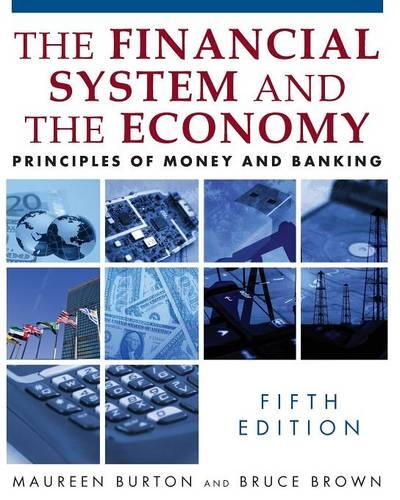 Financial System of the Economy: Principles of Money and Banking: Principles of Money and Banking (Paperback)