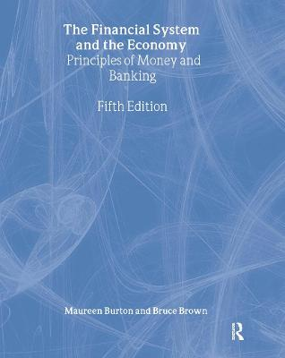 Financial System of the Economy: Principles of Money and Banking: Principles of Money and Banking (Hardback)