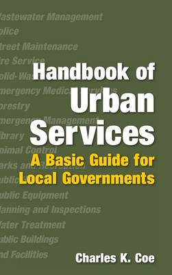Handbook of Urban Services: A Basic Guide for Local Governments (Hardback)