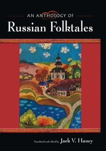 An Anthology of Russian Folktales (Hardback)