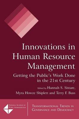 Innovations in Human Resource Management: Getting the Public's Work Done in the 21st Century (Paperback)