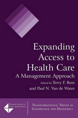 Expanding Access to Health Care: A Management Approach (Paperback)