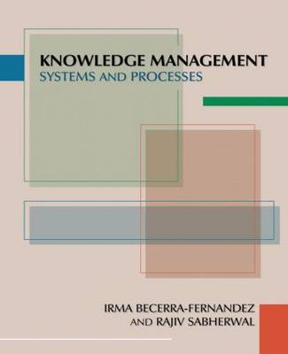 Knowledge Management: An Evolutionary View (Hardback)