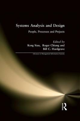 Systems Analysis and Design: People, Processes, and Projects (Hardback)