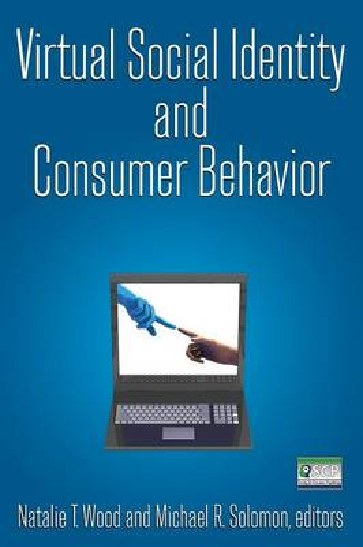 Virtual Social Identity and Consumer Behavior (Paperback)