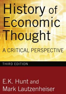 History of Economic Thought, 3rd Edition: A Critical Perspective (Hardback)