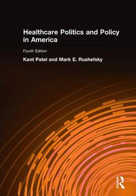 Healthcare Politics and Policy in America: 2014 (Paperback)