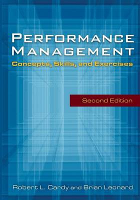 Performance Management: Concepts, Skills and Exercises: Concepts, Skills and Exercises (Hardback)