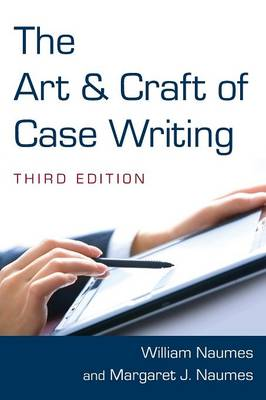 The Art and Craft of Case Writing (Paperback)
