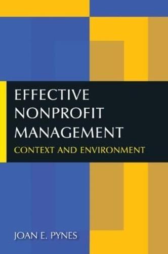 Effective Nonprofit Management: Context and Environment (Paperback)