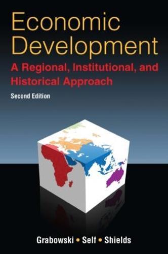 Economic Development: A Regional, Institutional, and Historical Approach: A Regional, Institutional and Historical Approach (Paperback)