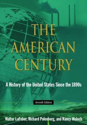 The American Century: A History of the United States Since 1941: Volume 2 (Hardback)