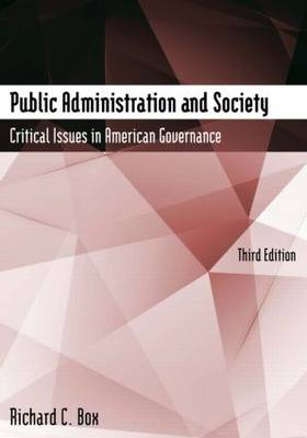 Public Administration and Society: Critical Issues in American Governance (Paperback)