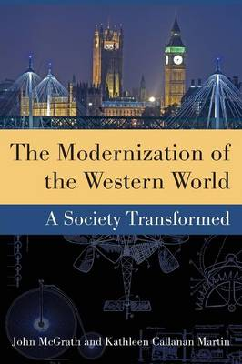 The Modernization of the Western World: A Society Transformed (Paperback)