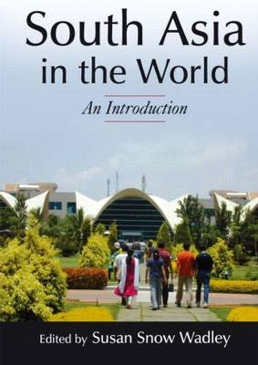 South Asia in the World: An Introduction: An Introduction - Foundations in Global Studies (Hardback)