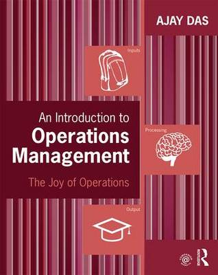 An Introduction to Operations Management: The Joy of Operations (Paperback)