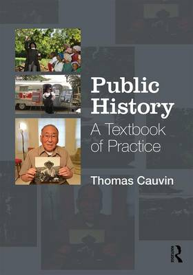 Public History: A Textbook of Practice (Paperback)
