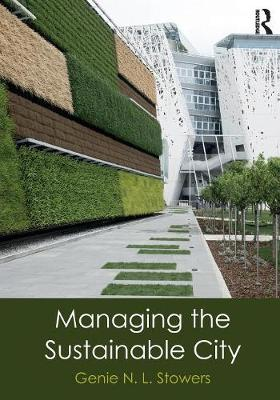 Managing the Sustainable City (Paperback)