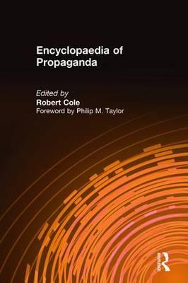 Encyclopaedia of Propaganda (Hardback)