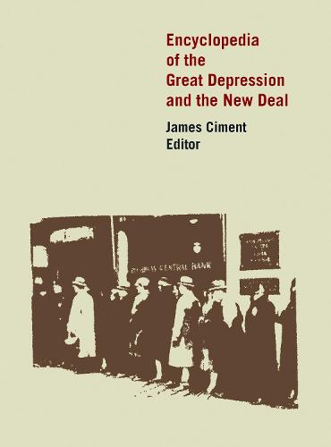 Encyclopedia of the Great Depression and the New Deal (Hardback)