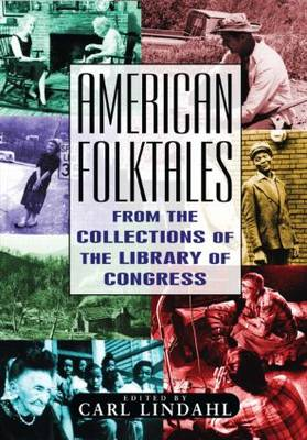 American Folktales: From the Collections of the Library of Congress (Hardback)