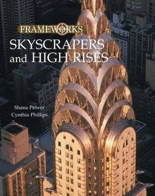 Skyscrapers and High Rises (Hardback)