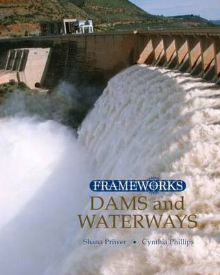Dams and Waterways (Hardback)