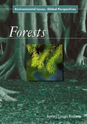 Forests: Environmental Issues, Global Perspectives (Paperback)