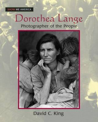 Dorothea Lange: Photographer of the People: Photographer of the People (Paperback)