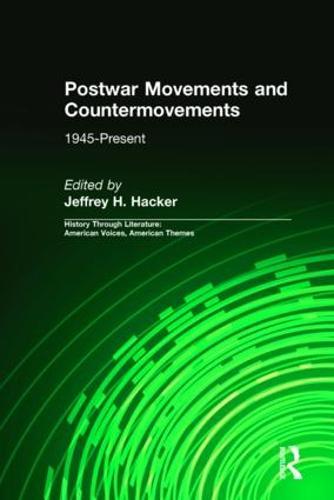 Postwar Movements and Countermovements: 1945-Present (Hardback)