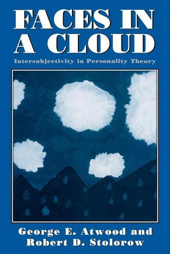 Faces in a Cloud: Intersubjectivity in Personality Theory (Paperback)