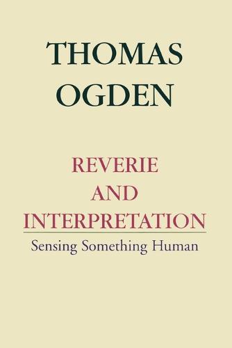 Reverie and Interpretation (Paperback)