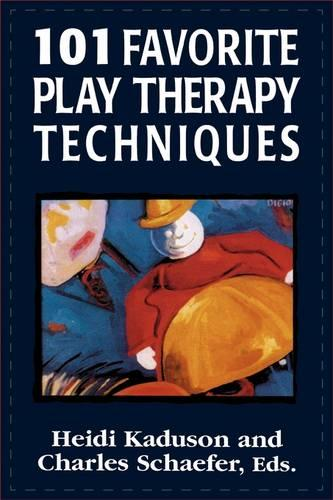 101 Favorite Play Therapy Techniques - 101 Favorite Play Therapy Techniques (Paperback)