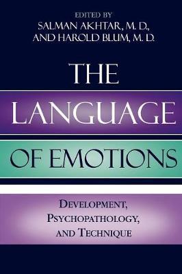The Language of Emotions: Developmental, Psychopathology, and Technique - Margaret S. Mahler (Paperback)