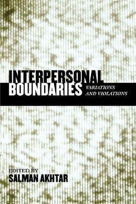 Interpersonal Boundaries: Variations and Violations - Margaret S. Mahler (Paperback)