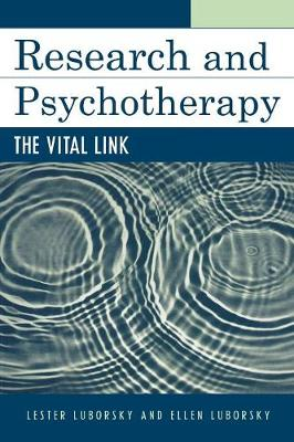 Research and Psychotherapy: The Vital Link (Paperback)