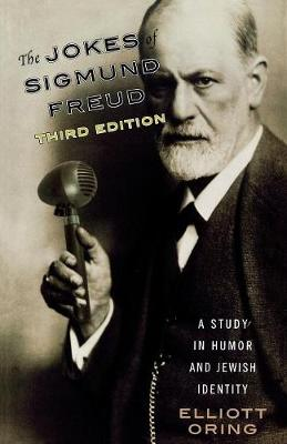 The Jokes of Sigmund Freud: A Study in Humor and Jewish Identity (Paperback)