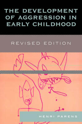 The Development of Aggression in Early Childhood (Paperback)