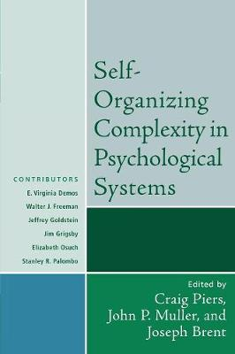 Self-Organizing Complexity in Psychological Systems - Psychological Issues 67 (Paperback)