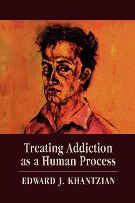 Treating Addiction as a Human Process (Paperback)