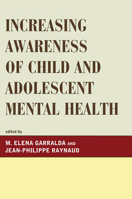 Increasing Awareness of Child and Adolescent Mental Health (Paperback)