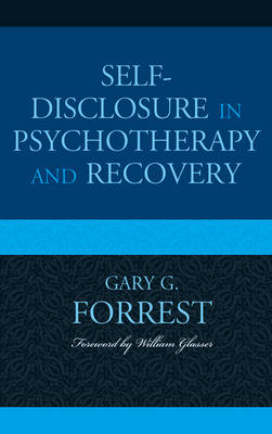 Self-Disclosure in Psychotherapy and Recovery (Hardback)