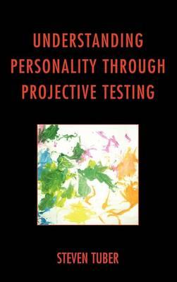 Understanding Personality through Projective Testing (Hardback)