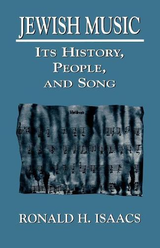Jewish Music: Its History, People, and Song (Paperback)