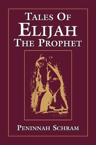 Tales of Elijah the Prophet (Paperback)